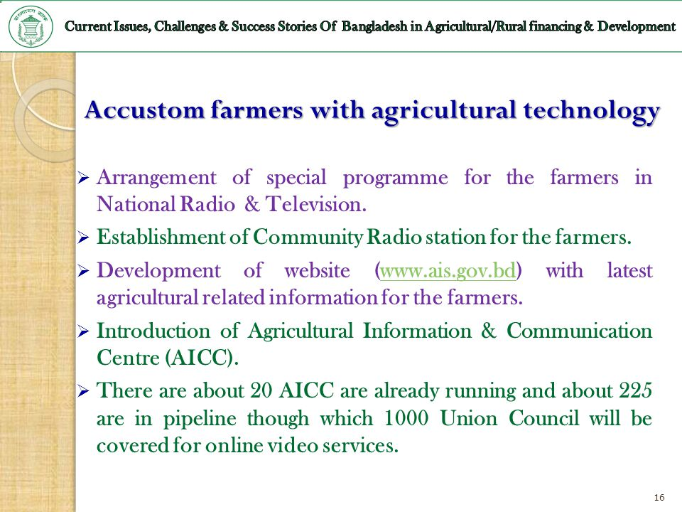 Accustom farmers with agricultural technology