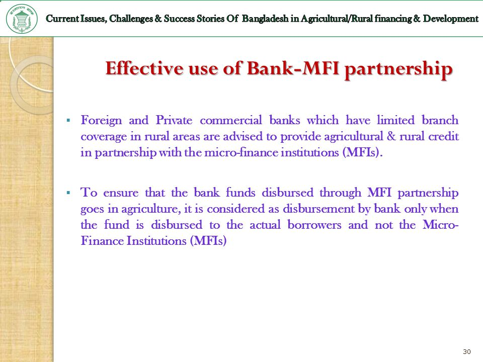 Effective use of Bank-MFI partnership