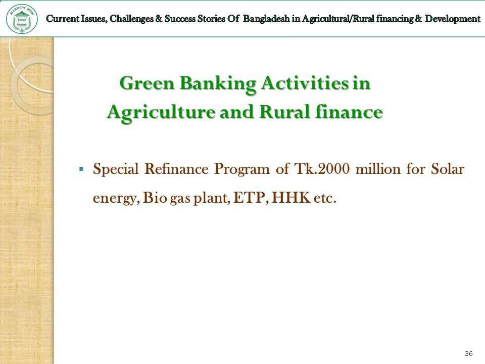 Green Banking Activities in Agriculture and Rural finance