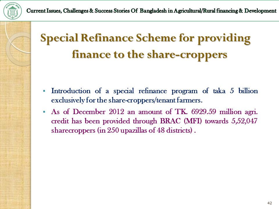 Special Refinance Scheme for providing finance to the share-croppers
