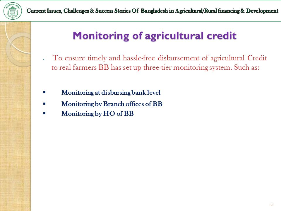 Monitoring of agricultural credit