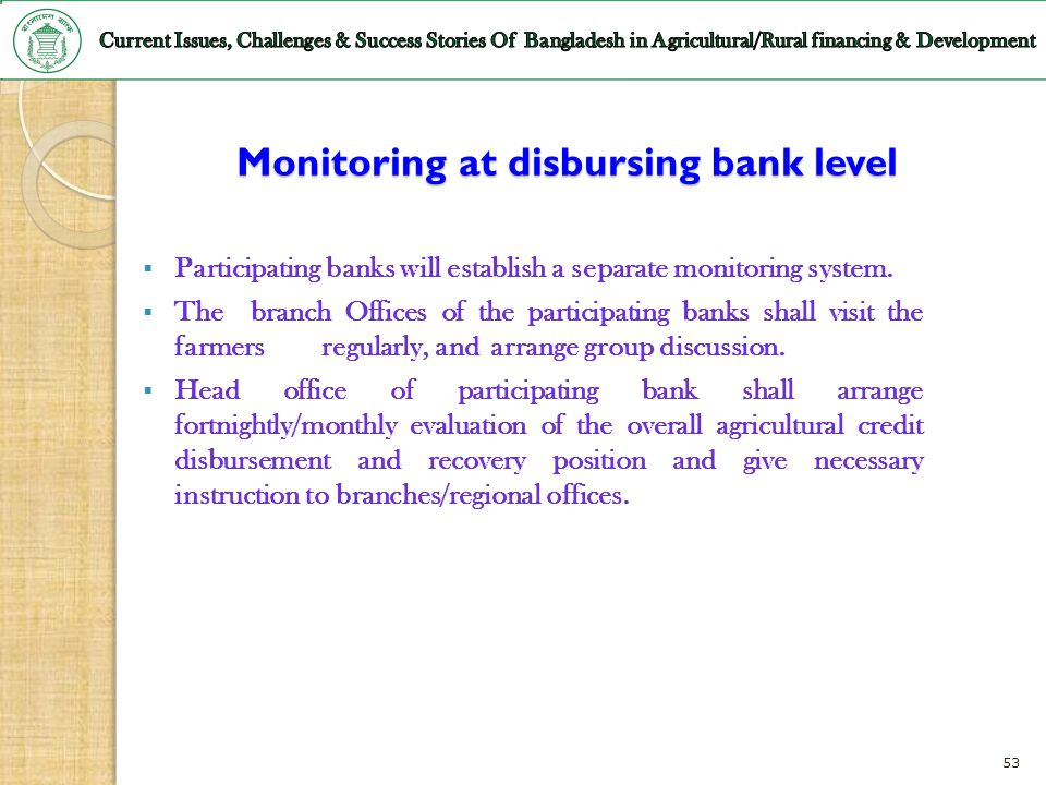 Monitoring at disbursing bank level