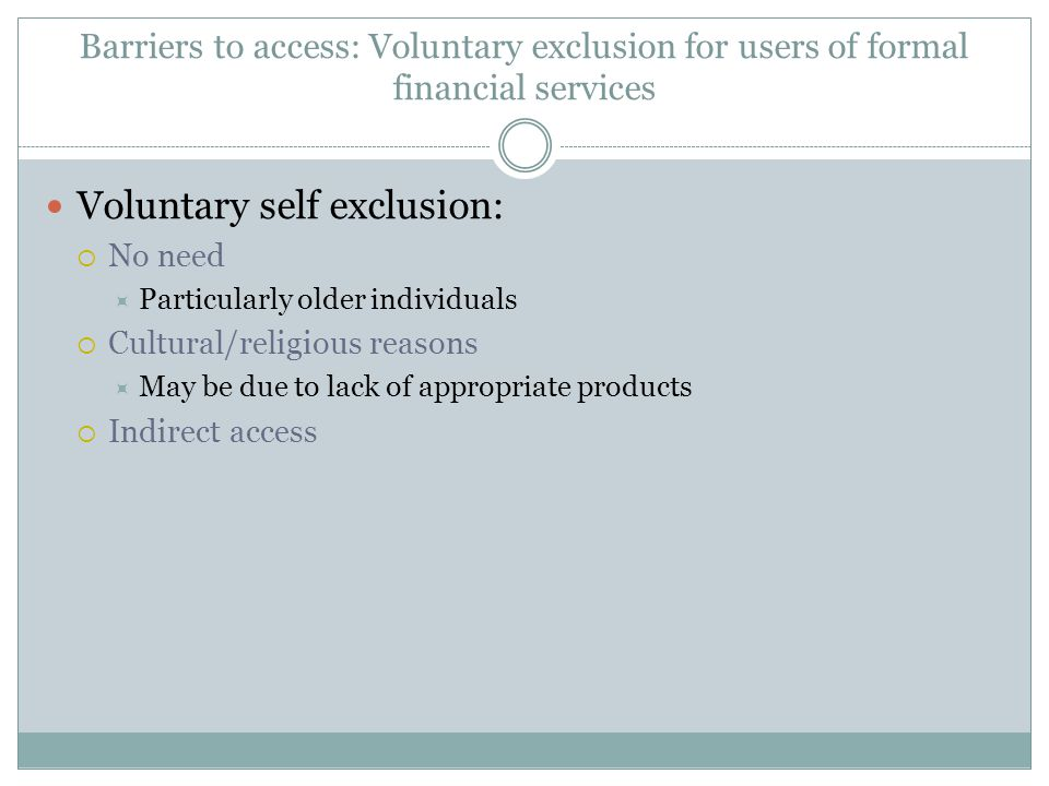 Voluntary self exclusion: