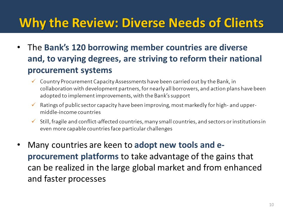 Why the Review: Diverse Needs of Clients