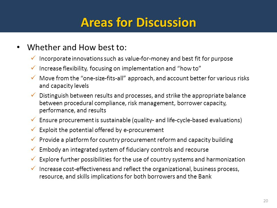 Areas for Discussion Whether and How best to: