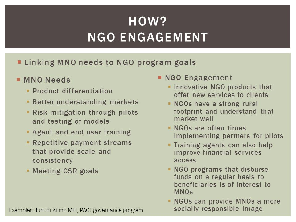 How Ngo engagement Linking MNO needs to NGO program goals MNO Needs