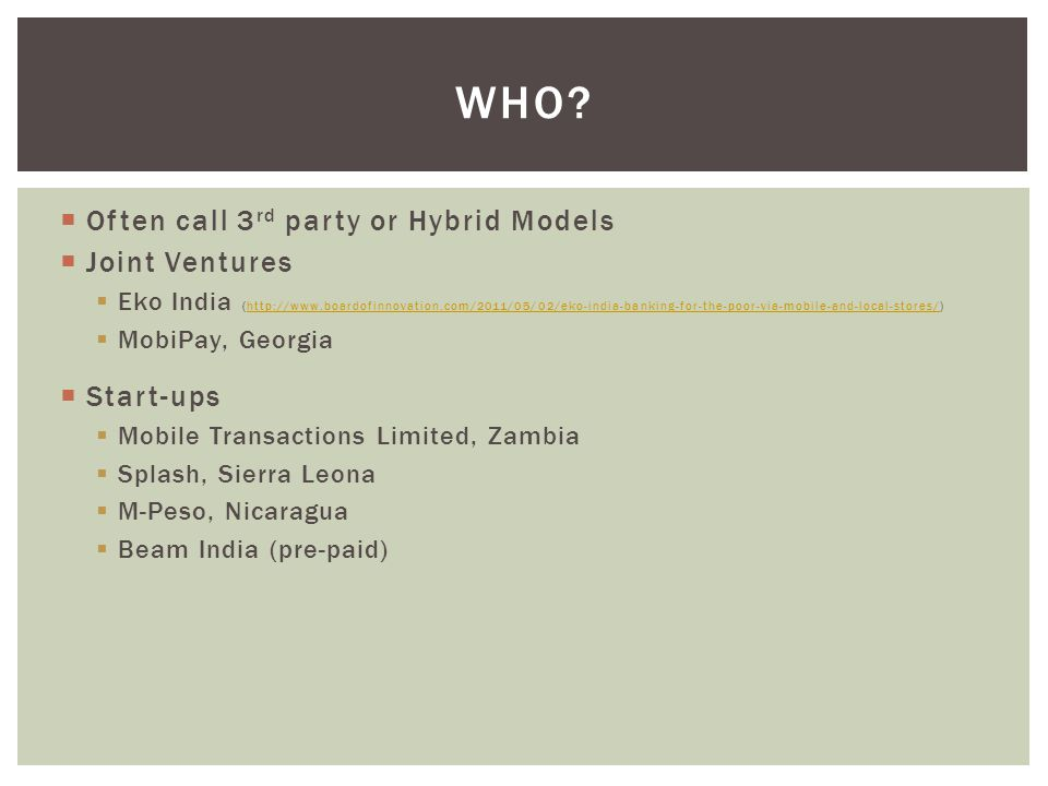 who Often call 3rd party or Hybrid Models Joint Ventures Start-ups