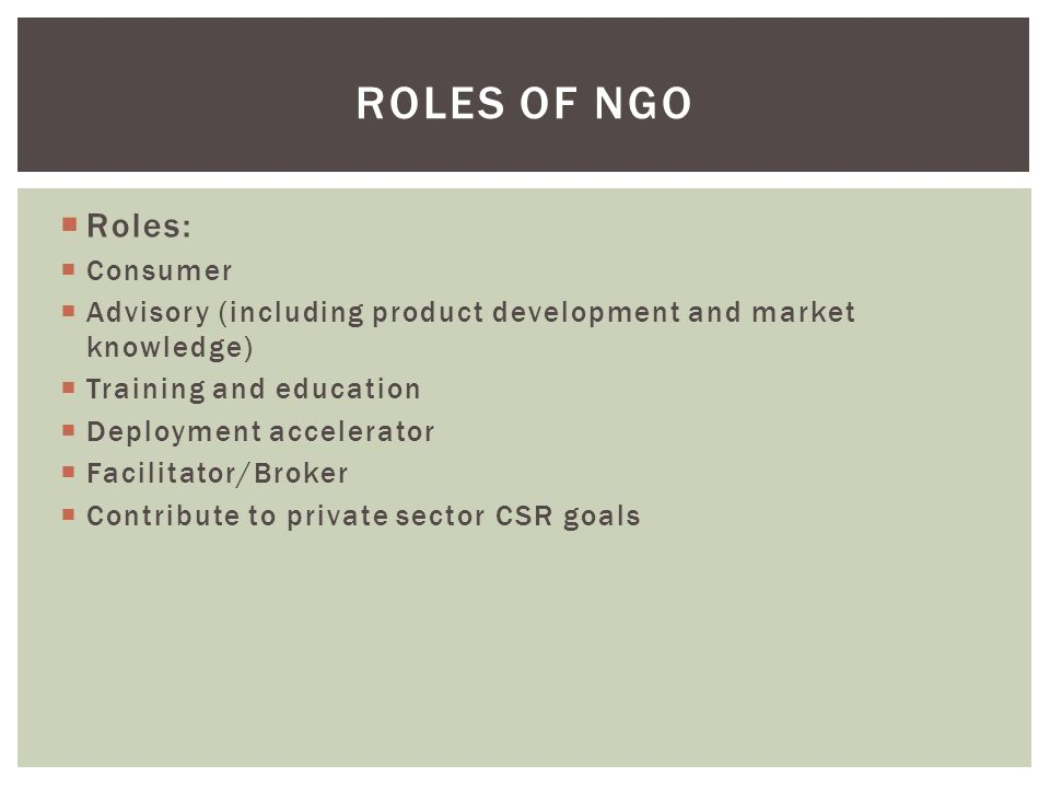 Roles of NGO Roles: Consumer