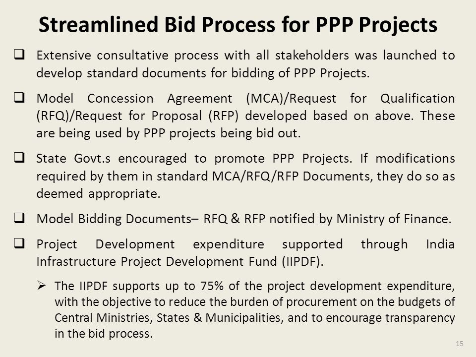 Streamlined Bid Process for PPP Projects