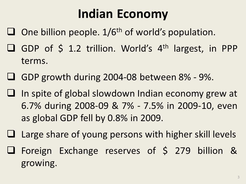 Indian Economy One billion people. 1/6th of world's population.