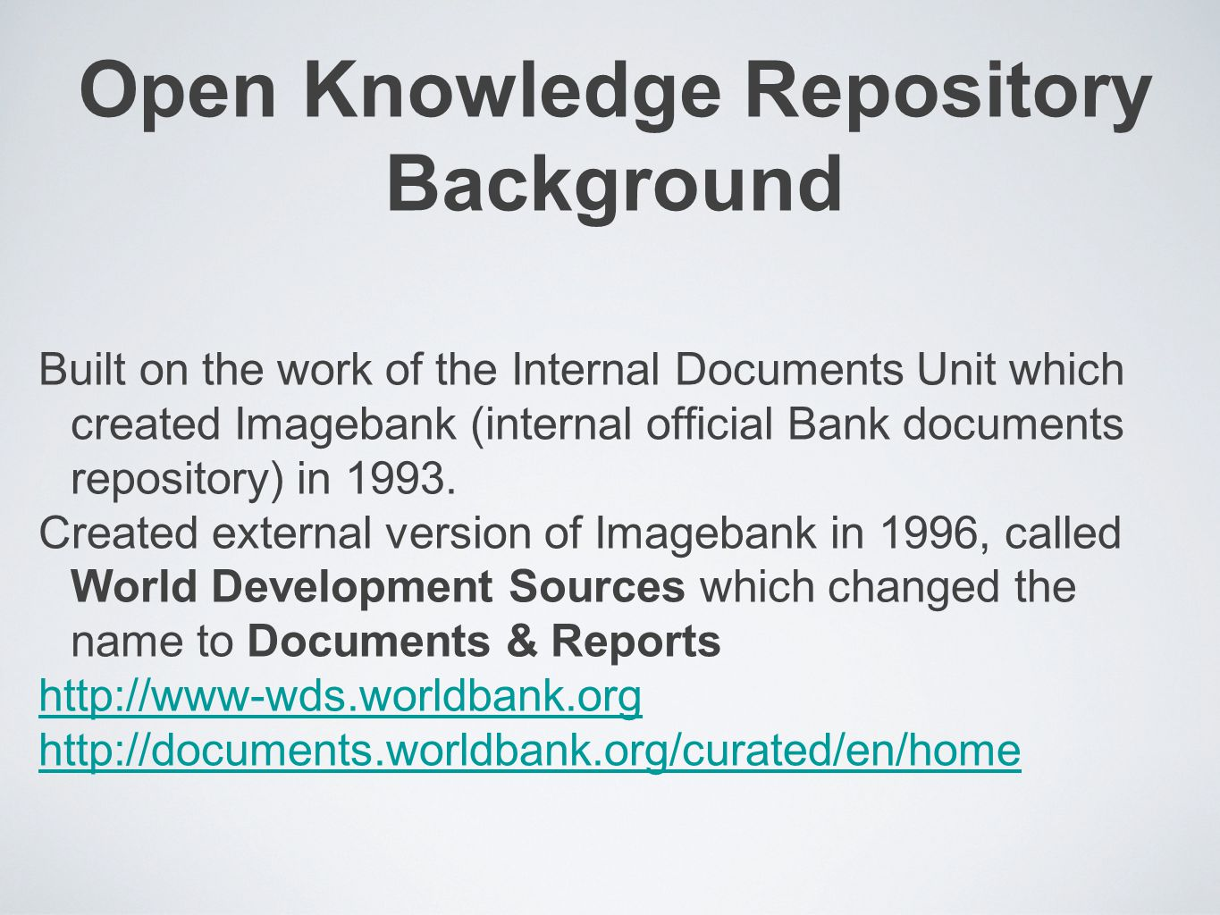 Open Knowledge Repository Background