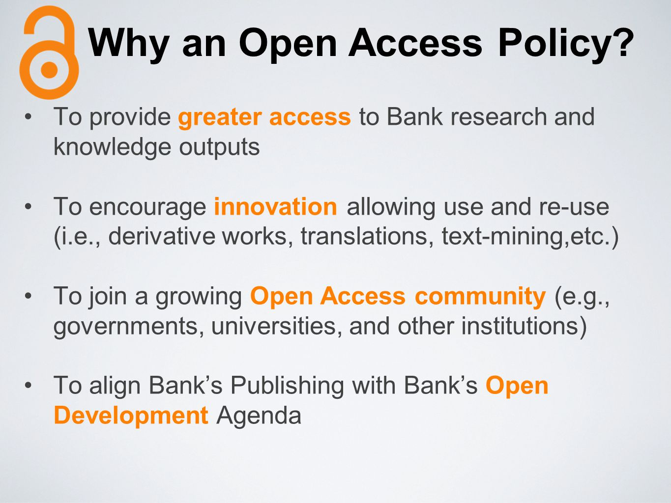 Why an Open Access Policy