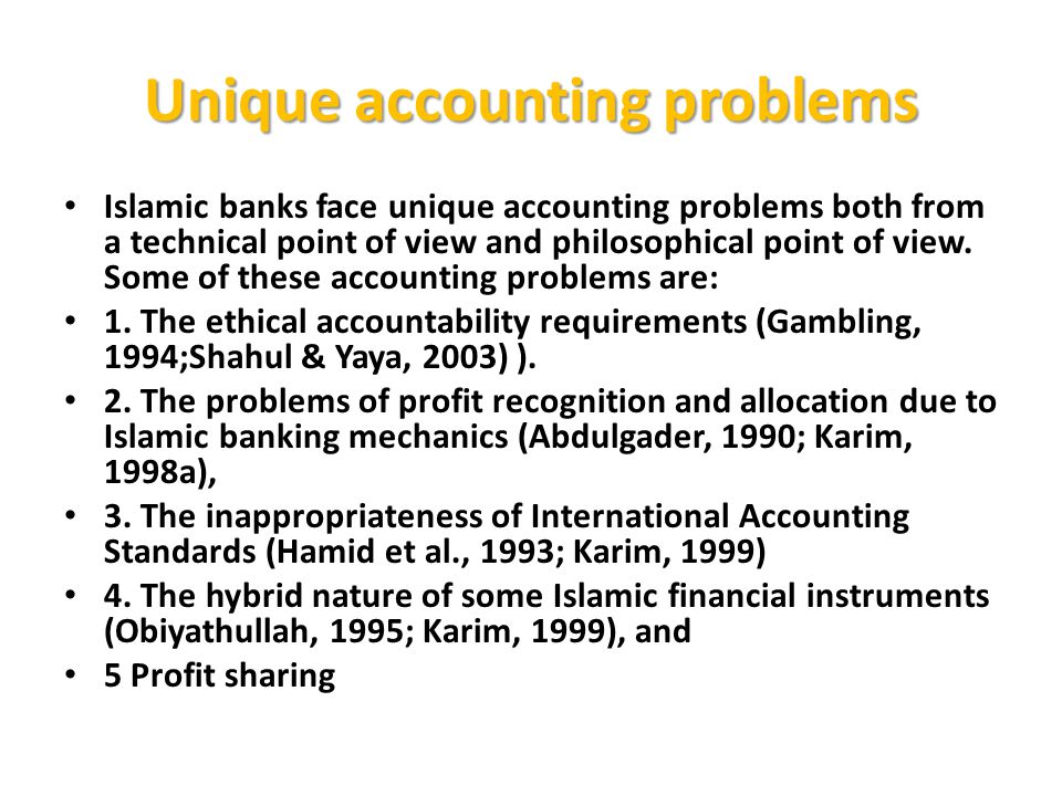 Unique accounting problems
