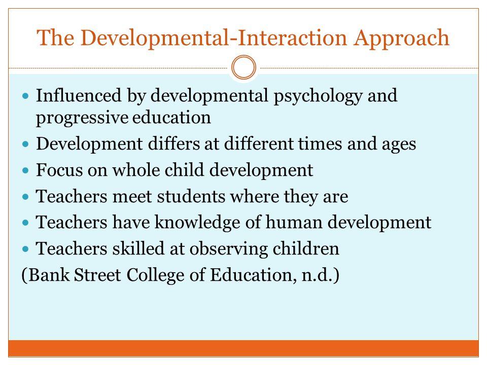 The Developmental-Interaction Approach