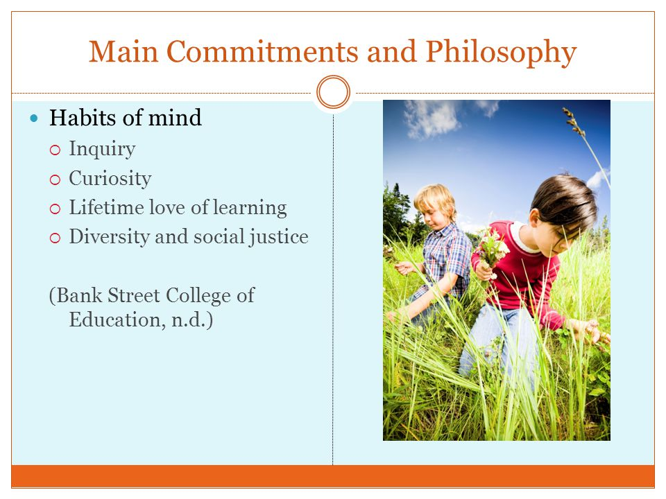 Main Commitments and Philosophy
