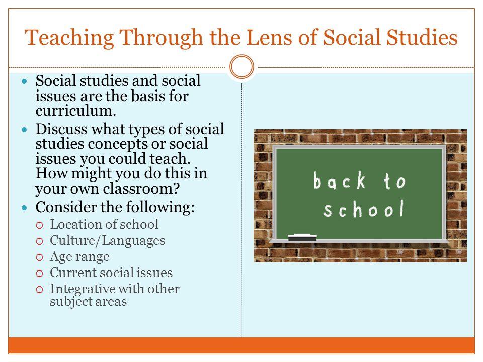 Teaching Through the Lens of Social Studies