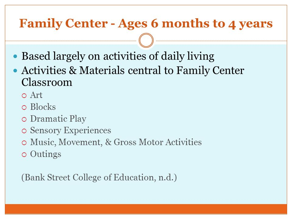 Family Center - Ages 6 months to 4 years