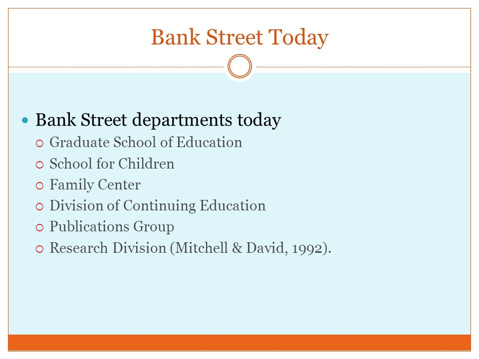 Bank Street Today Bank Street departments today
