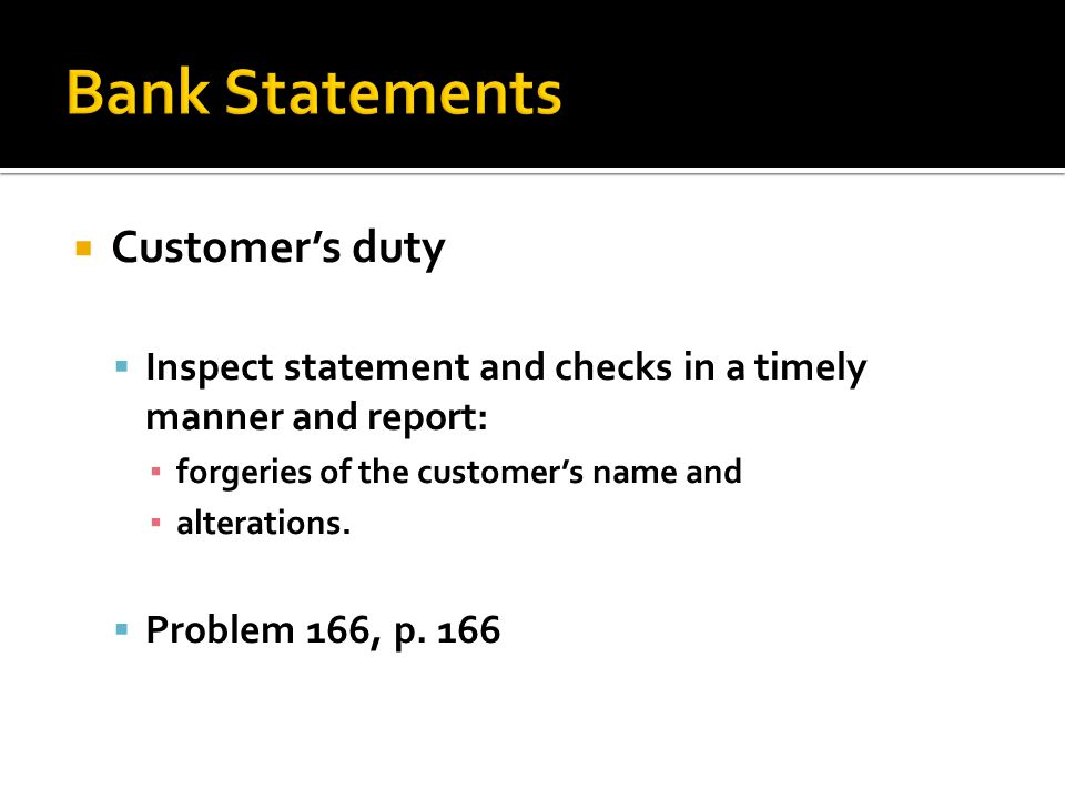 Bank Statements Customer's duty