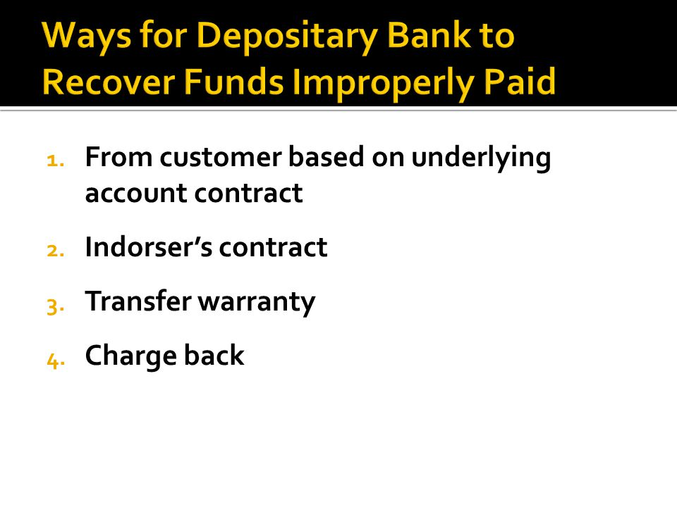 Ways for Depositary Bank to Recover Funds Improperly Paid