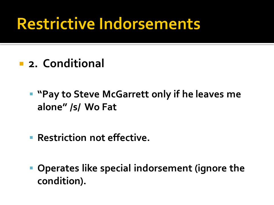 Restrictive Indorsements