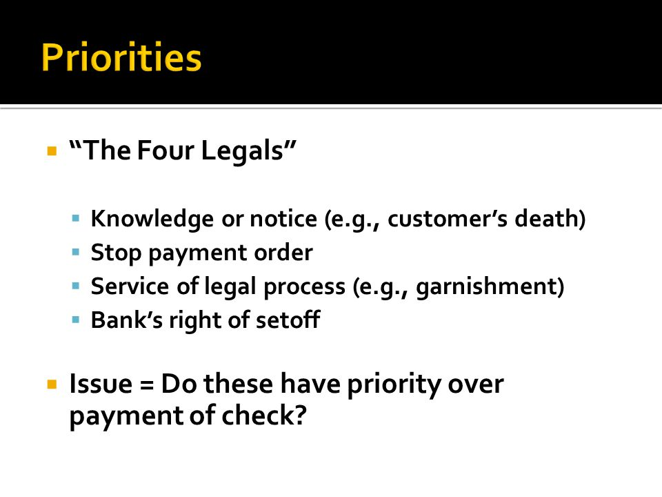 Priorities The Four Legals