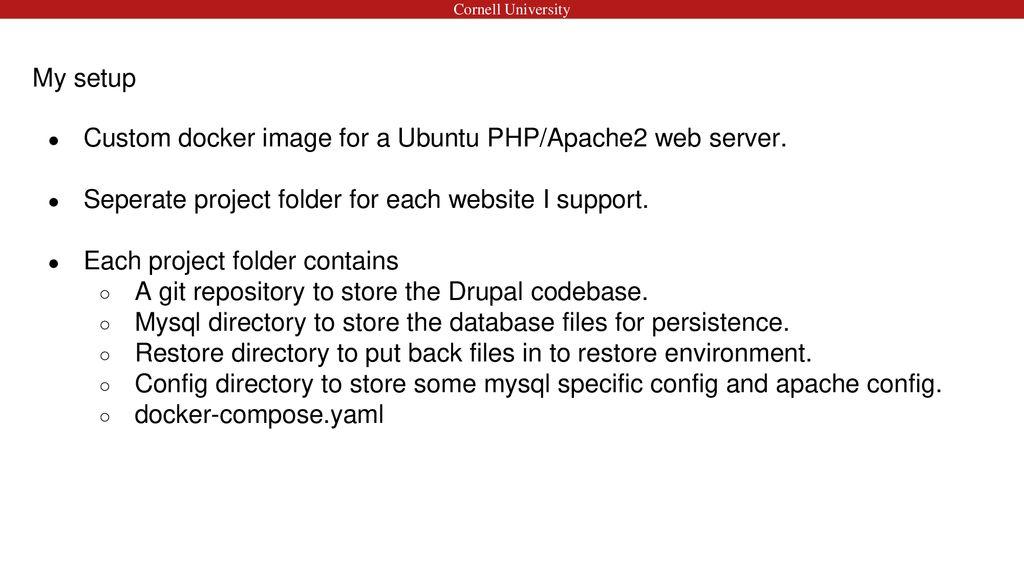 Docker, Drupal and Persistence - ppt download