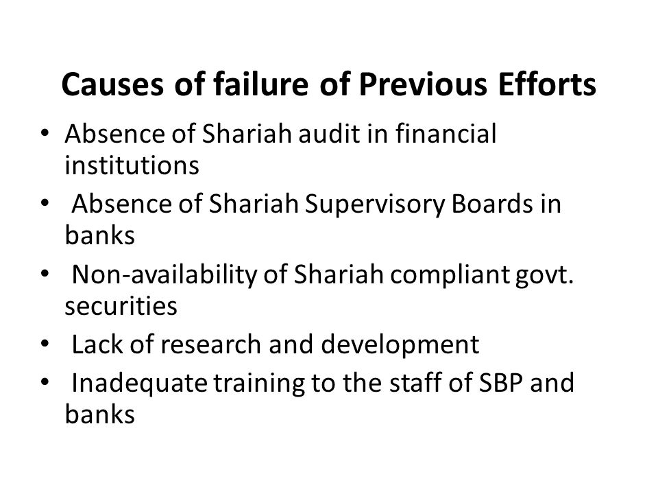 Causes of failure of Previous Efforts