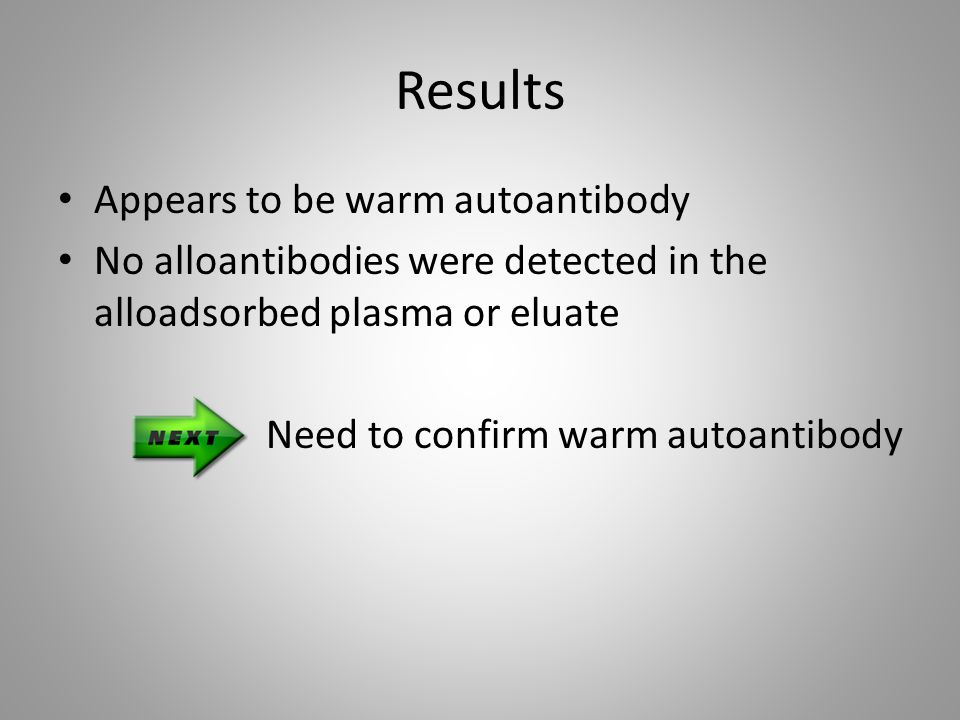 Results Appears to be warm autoantibody