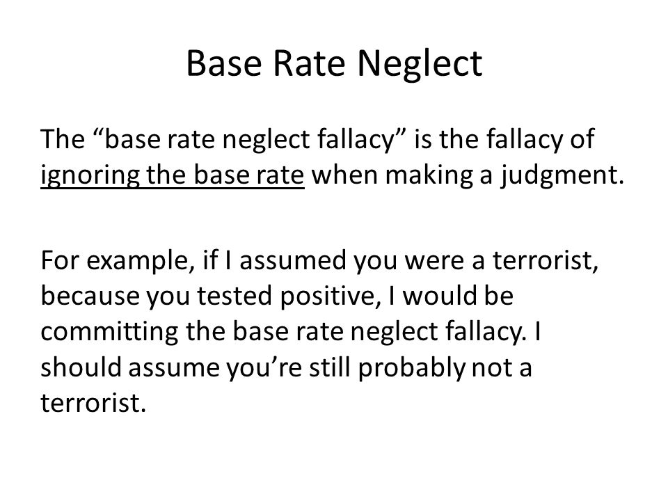 Base Rate Neglect