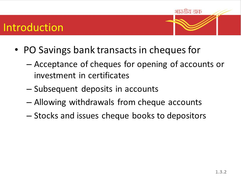 Introduction PO Savings bank transacts in cheques for