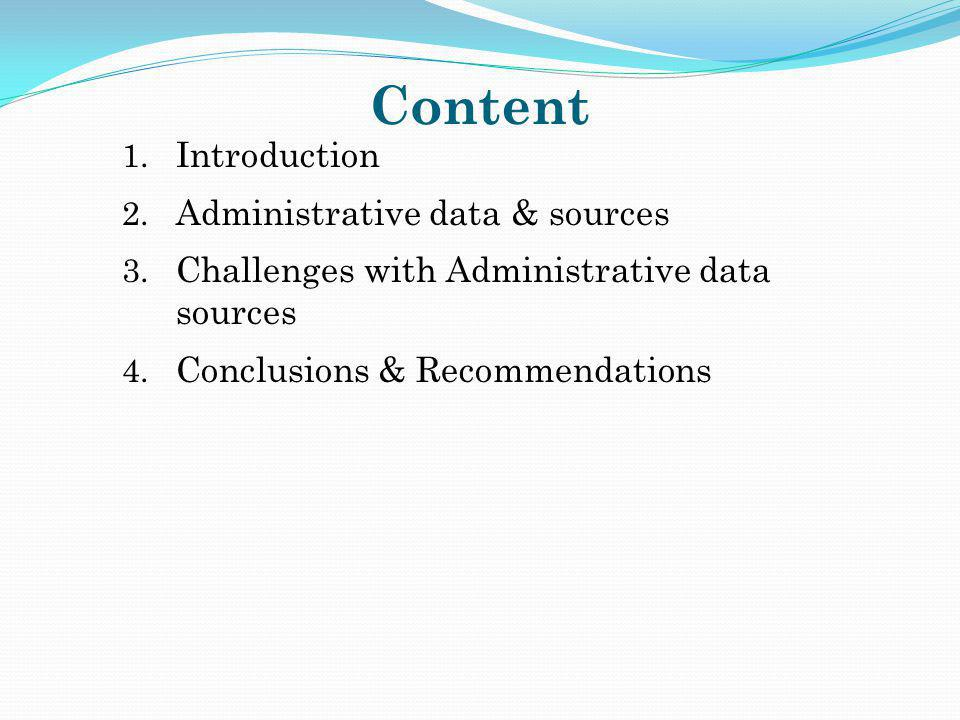 Content Introduction Administrative data & sources