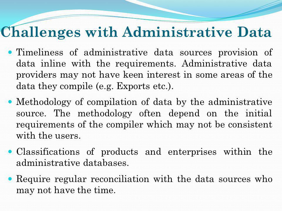 Challenges with Administrative Data
