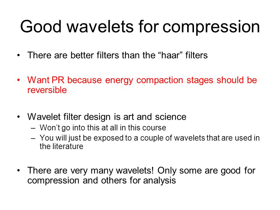Good wavelets for compression