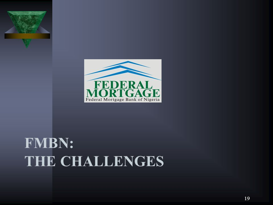 FMBN: THE CHALLENGES