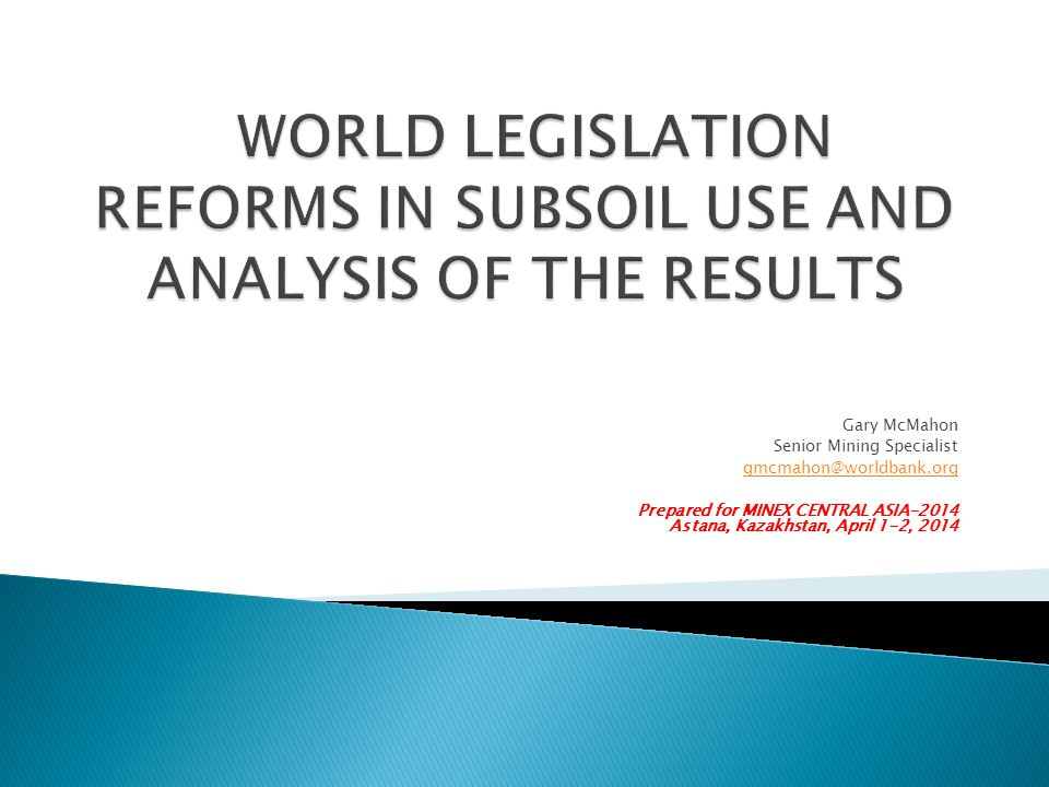 WORLD LEGISLATION REFORMS IN SUBSOIL USE AND ANALYSIS OF THE RESULTS