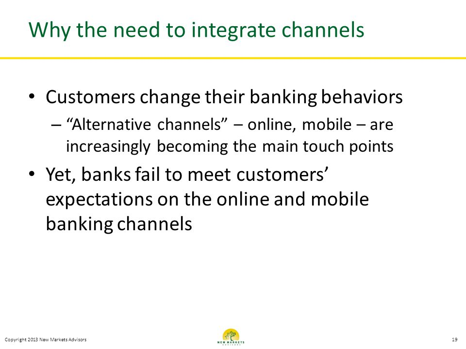 Why the need to integrate channels