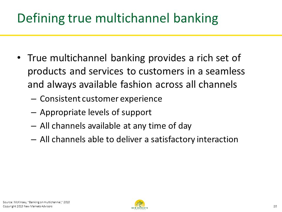 Defining true multichannel banking