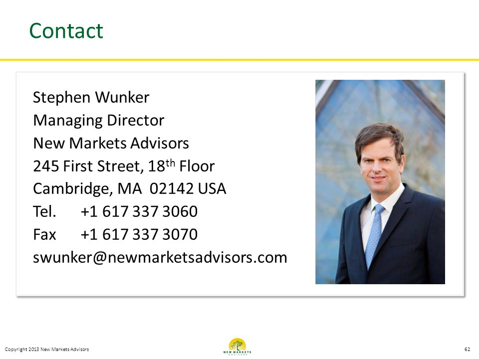 Contact Stephen Wunker Managing Director New Markets Advisors