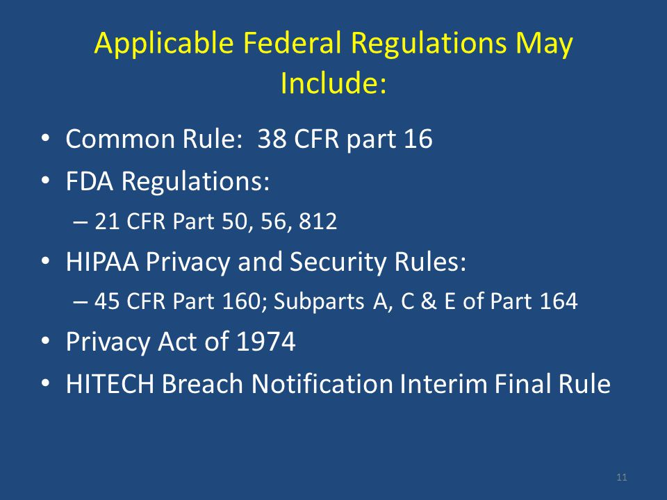 Applicable Federal Regulations May Include: