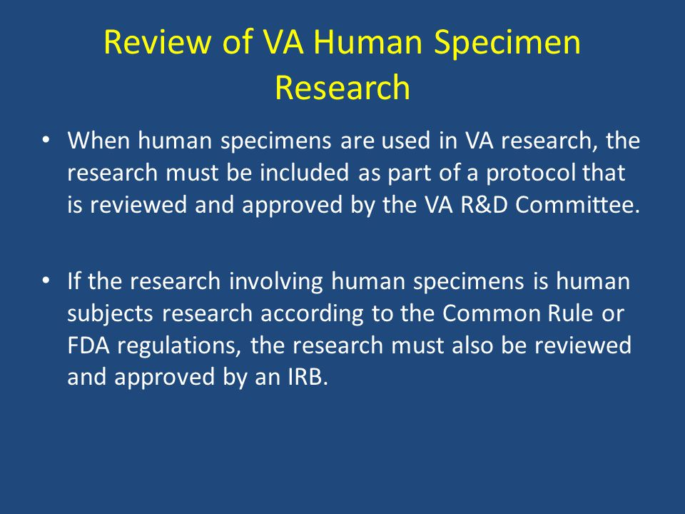 Review of VA Human Specimen Research