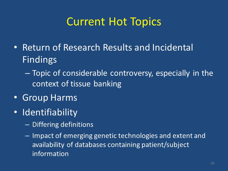Current Hot Topics Return of Research Results and Incidental Findings