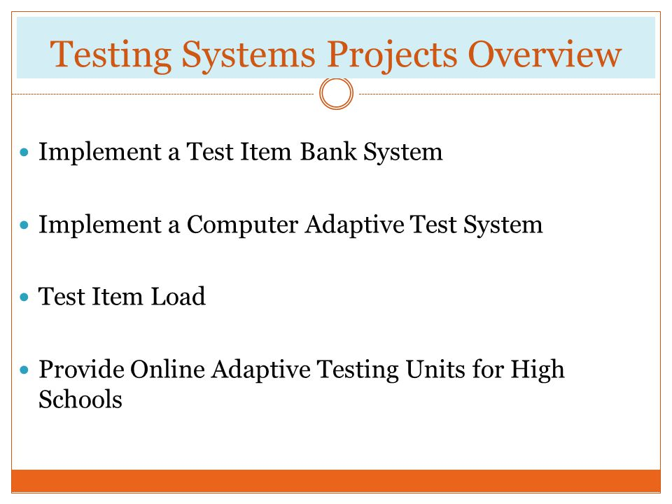 Testing Systems Projects Overview