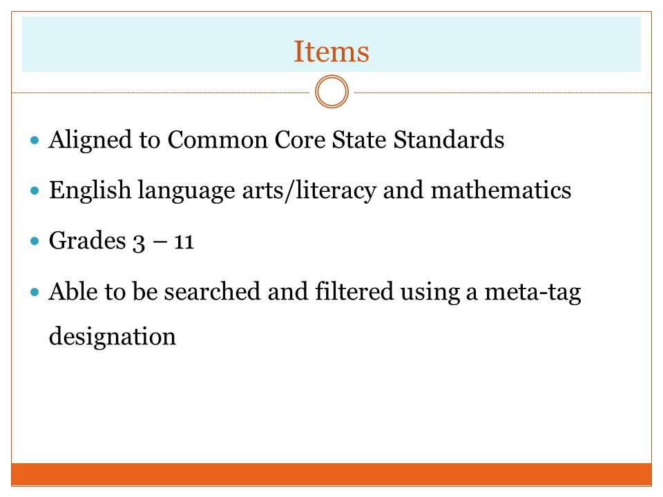 Items Aligned to Common Core State Standards