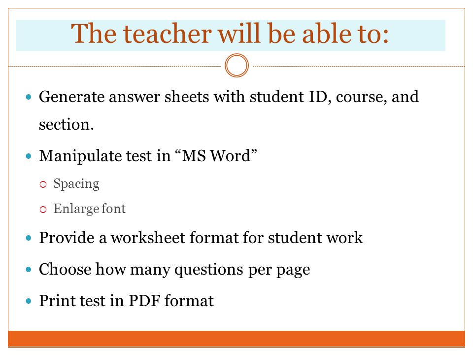 The teacher will be able to: