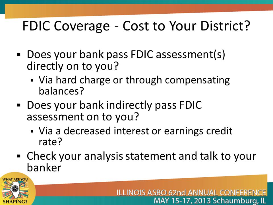 FDIC Coverage - Cost to Your District