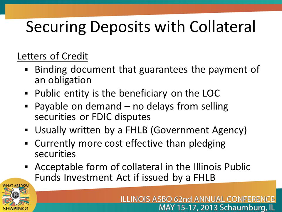 Securing Deposits with Collateral