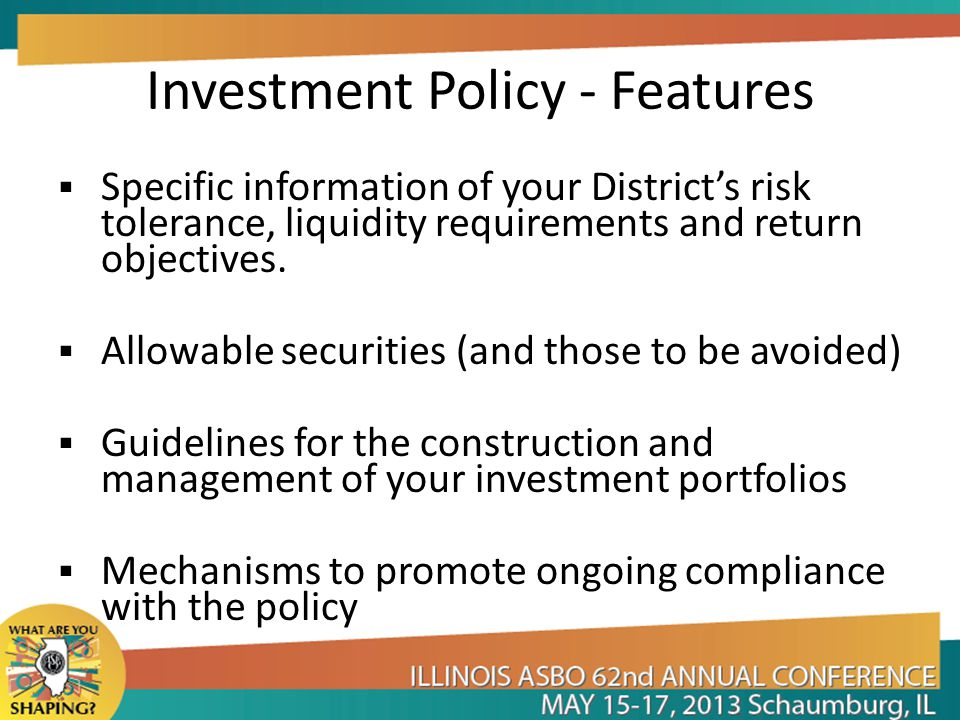 Investment Policy - Features