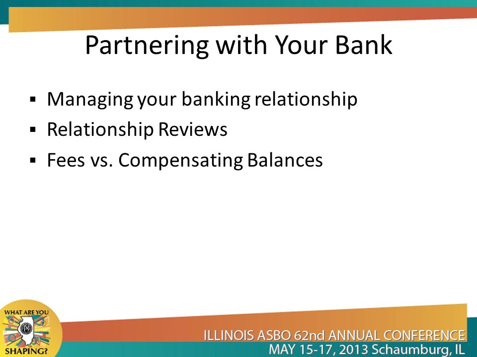Partnering with Your Bank