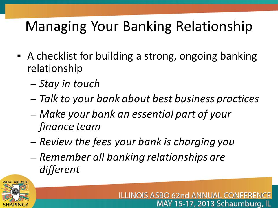 Managing Your Banking Relationship